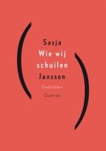 Sasja  Janssen Wie wij schuilen (POD)