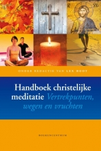 , Handboek Christelijke meditatie