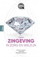 René van Leeuwen Marjoleine Vosselman  Carlo Leget, Zingeving in zorg en welzijn