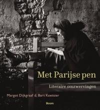 Bart Koetsier Margot Dijkgraaf, Met Parijse pen