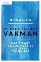 Horatius De dichter als vakman