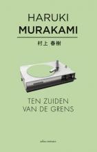 Haruki  Murakami Ten zuiden van de grens