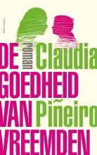 Claudia  Piñeiro De goedheid van vreemden