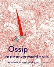 Annemarie van Haeringen Ossip en de onverwachte reis