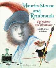 Ingrid  Schubert, Dieter  Schubert Maurits Mouse and Rembrandt