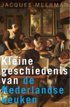Jacques Meerman , Kleine geschiedenis van de Nederlandse keuken