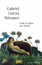 Gabriel  García Márquez Liefde in tijden van cholera