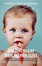 Marcel van Roosmalen Eva Hoeke, Als het maar niet op ons lijkt