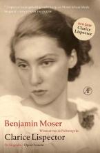 Benjamin Moser , Clarice Lispector