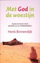 Henk Binnendijk , Met God in de woestijn