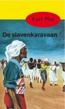 Karl May , De slavenkaravaan