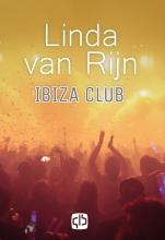 Linda van Rijn , Ibiza Club