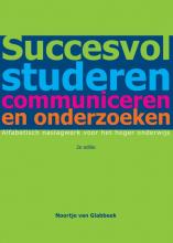 Noortje van Glabbeek , Succesvol studeren, communiceren en onderzoeken