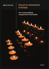 Werner Van Laer , Onrust en samenleven in Europa
