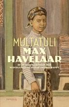 Multatuli , Max Havelaar