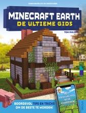 Tom PHILIPS , Minecraft earth – De ultieme gids