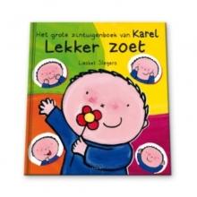 Liesbet  Slegers Lekker zoet. Het grote zintuigenboek van Karel