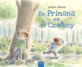 Annick  Masson De prinses en de cowboy