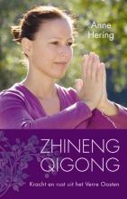 Anne Hering , Zhineng Qigong