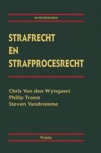 Steven Vandromme Chris Van den Wyngaert  Philip Traest, Strafrecht en strafprocesrecht