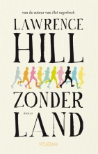 Lawrence  Hill Zonder land