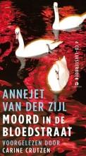 Annejet van der Zijl , Moord in de Bloedstraat