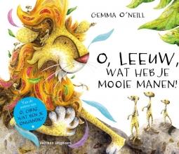 Gemma  O`Neill O, Leeuw, wat heb je mooie manen!