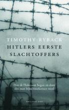 Timothy Ryback , Hitlers eerste slachtoffers