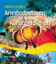 Sally Morgan , Anemonvissen en andere koraalrifdieren