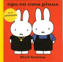 Dick  Bruna opa en oma pluus in `t Achterhooks