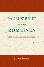 J. van Andel , Paulus` Brief aan de Romeinen