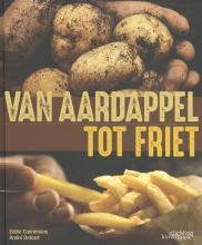 Eddie Cooremans André Delcart, Van aardappel tot friet
