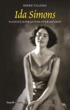 Mieke Tillema , Ida Simons. Pianiste, schrijfster, overlevende