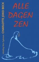 V. Verduin C.J. Beck  N. Tydeman, Alle dagen Zen