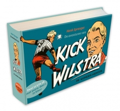 Henk  Sprenger De avonturen van Kick Wilstra, de wonder-midvoor.  Deel 10 t/m 18