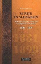 Ferdinand  Mertens Strijd in Slenaken