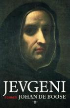 Boose, Johan de Jevgeni