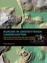 Stefan Magnussen , Burgen in umstrittenen Landschaften