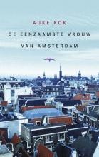 Kok, Auke De eenzaamste vrouw van Amsterdam