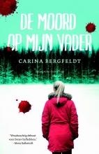 Bergfeldt, Carina De moord op mijn vader