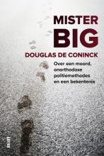 Douglas De Coninck , Mister Big