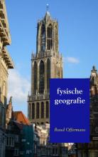 Ruud Offermans , Fysische geografie