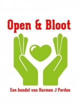 Harmen J  Pordon Open & Bloot