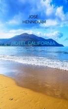 José  Hennekam Hotel California