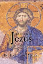 Van der Meulen Henk , Met het oog op Jezus