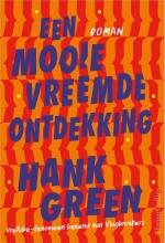 Hank Green , Een mooie vreemde ontdekking