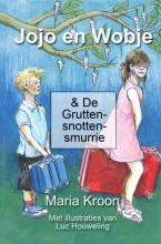 Maria Kroon , Jojo en Wobje & De Gruttensnottensmurrie