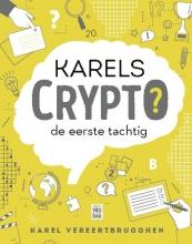 Karel Vereertbrugghen , Karels Crypto