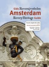 Dienke  Hondius, Nancy  Jouwe, Dineke  Stam, Jennifer  Tosch, Annemarie de Wildt Gids slavernijverleden Amsterdam