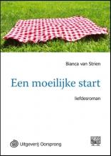 Bianca Van Strien Een moeilijke start - grote letter uitgave